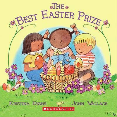 The Best Easter Prize by Kristina Evans Collier