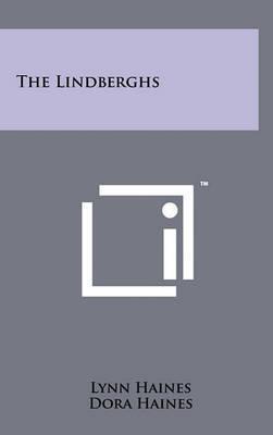 The Lindberghs by Lynn Haines