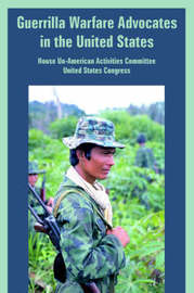 Guerrilla Warfare Advocates in the United States by House Un-American Activities Committee image