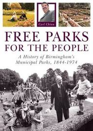 Free Parks for the People by Carl Chinn
