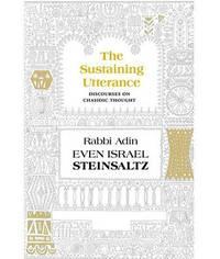 The Sustaining Utterance by Adin Steinsaltz
