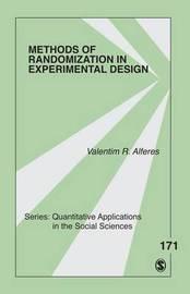 Methods of Randomization in Experimental Design by Valentim R. Alferes