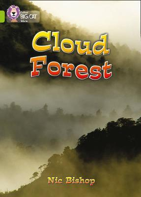 The Cloud Forest by Nic Bishop