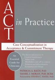 Act in Practice by Moran Daniel, Hayes Steven bash Patricia