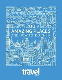 200 Amazing Places by Sunday Times Travel Magazine image