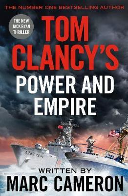 Tom Clancy's Power and Empire by Marc Cameron image