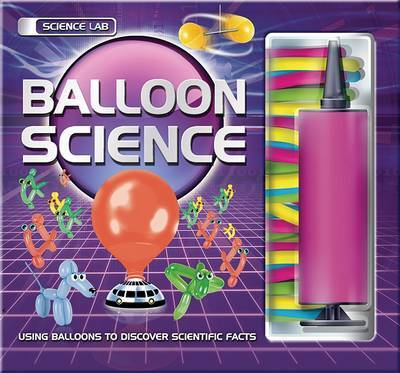 Balloon Science by Paul Roberts