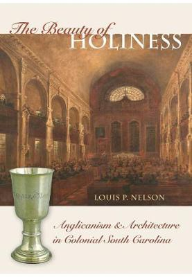 The Beauty of Holiness by Louis P Nelson