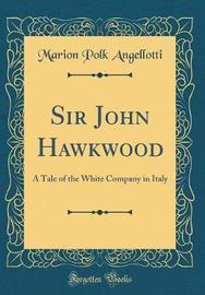 Sir John Hawkwood by Marion Polk Angellotti image