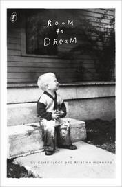 Room to Dream by David Lynch