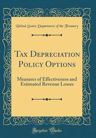 Tax Depreciation Policy Options by United States Department of Th Treasury image