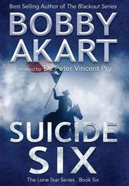 Suicide Six by Bobby Akart