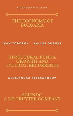 The Economy of Bulgaria by Ivan Todorov image