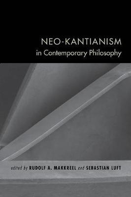 Neo-Kantianism in Contemporary Philosophy