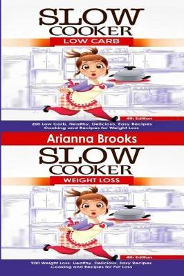 Slow Cooker by Arianna Brooks