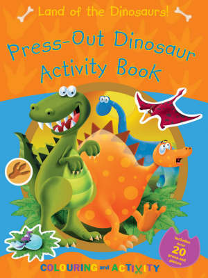 Land of the Dinosaurs!: My Press-out Activity Book image