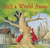 Half a World Away by Libby Gleeson image