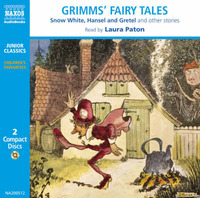 Grimms' Fairy Tales, Vol. 1: Snow White, Hansel and Gretel and Other Stories: Snow White, Hansel and Gretel, etc by Jacob Grimm