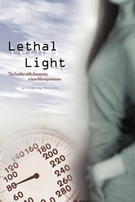 Lethal Light by Rozalli Lai image