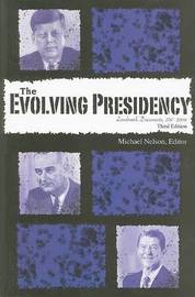 The Evolving Presidency: Landmark Documents, 1787-2008 image