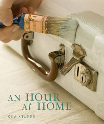 An Hour at Home by Sue Stubbs image