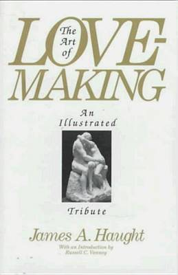 The Art Of Lovemaking by James A. Haught image