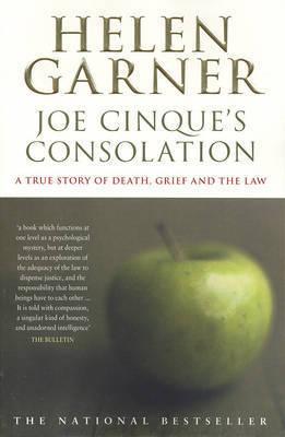 Joe Cinque's Consolation by Helen Garner