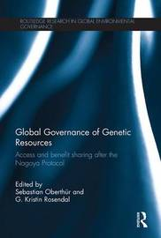 Global Governance of Genetic Resources