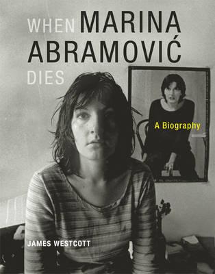 When Marina Abramovic Dies by James Westcott image