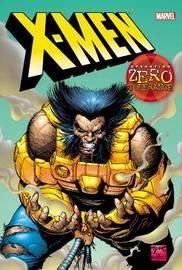 X-men: Operation Zero Tolerance by Scott Lobdell