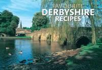 Favourite Derbyshire Recipes by J Salmon