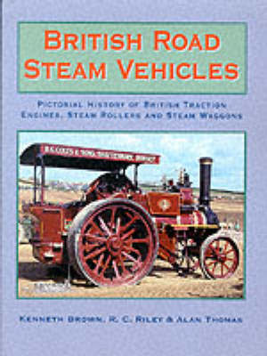 British Road Steam Vehicles by Kenneth Brown image