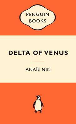 Delta of Venus (Popular Penguins) by Ana'is Nin
