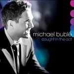 Caught In The Act by Buble Michael
