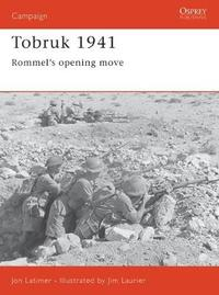 Tobruk 1941 by John Latimer