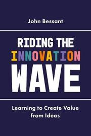 Riding the Innovation Wave by John Bessant