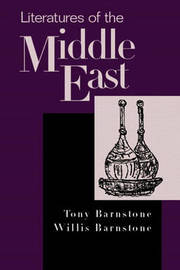 Literatures of the Middle East by Tony Barnstone