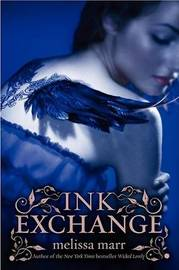Ink Exchange (Wicked Lovely #2) by Melissa Marr