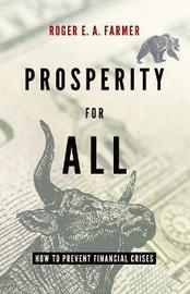 Prosperity For All by Roger Farmer