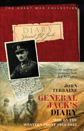 General Jack's Diary 1914-18 by J.L. Jack image