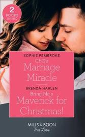 Ceo's Marriage Miracle by Sophie Pembroke