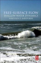 Free-Surface Flow: by Nikolaos D. Katopodes