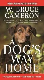 A Dog's Way Home Movie Tie-In by W.Bruce Cameron