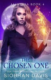 The Chosen One by Siobhan Davis