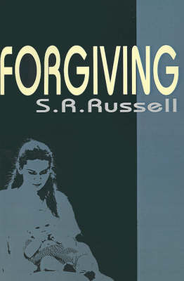 Forgiving by S. R. Russell image