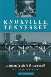 Knoxville, Tennessee by William Wheeler