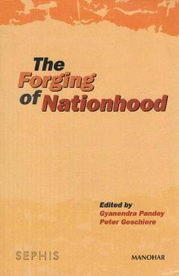 Forging of Nationhood by Gyanendra Pandey image