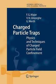 Charged Particle Traps by Fouad G Major