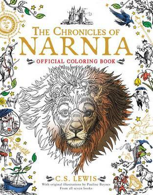 The Chronicles of Narnia Official Coloring Book | C.S Lewis ...
