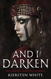And I Darken by Kiersten White image